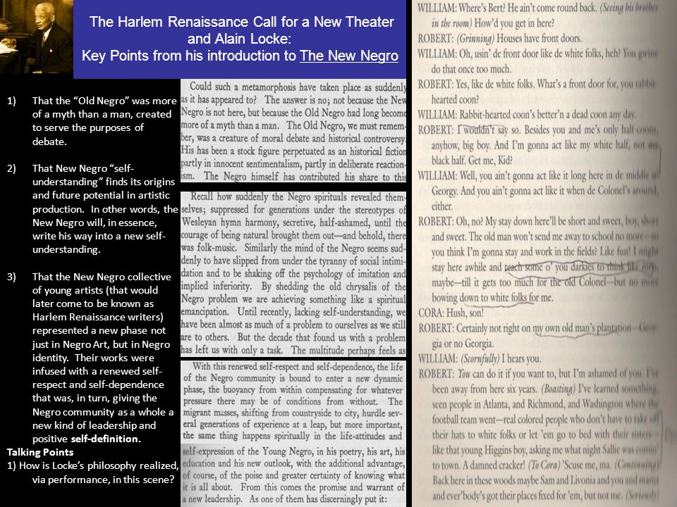 The Harlem Renaissance Call for a New Theater and Alain Locke: Key Points from his introduction to The New Negro