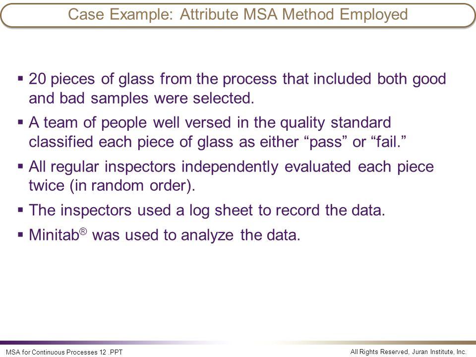 Case Example: Attribute MSA Method Employed