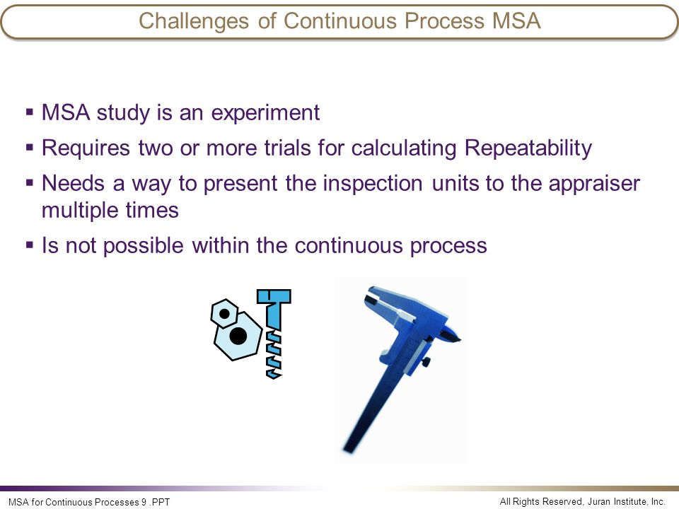 Challenges of Continuous Process MSA