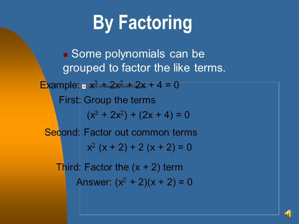 Basic factoring of polynomials ppt video online download some polynomials can be grouped to factor the like terms ccuart Gallery