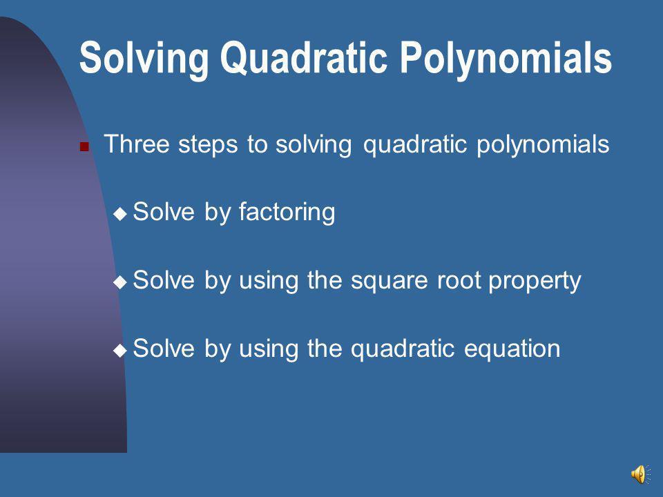 Solving Quadratic Polynomials