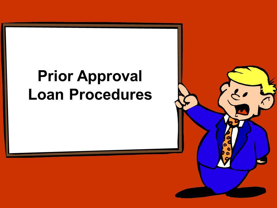 Prior Approval Loan Procedures