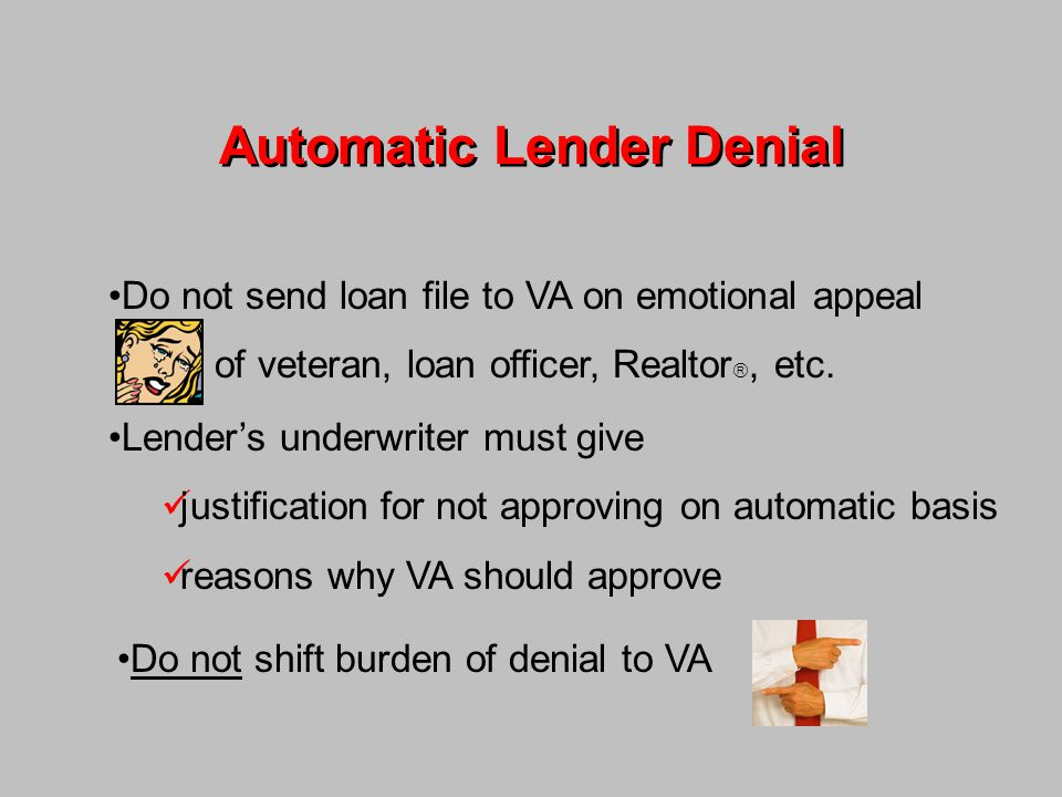Automatic Lender Denial