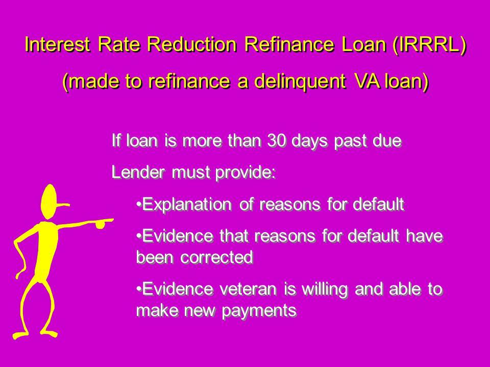 Interest Rate Reduction Refinance Loan (IRRRL)