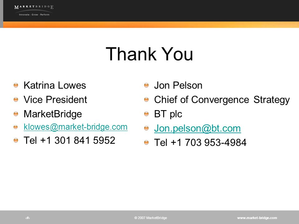 Thank You Katrina Lowes Vice President MarketBridge