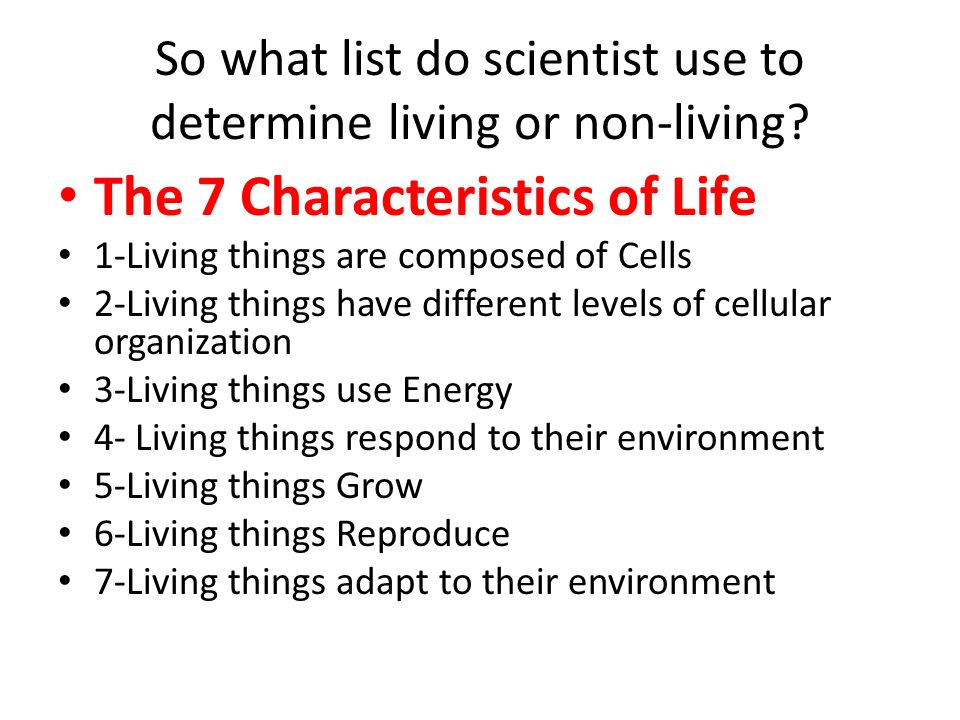 So what list do scientist use to determine living or non-living