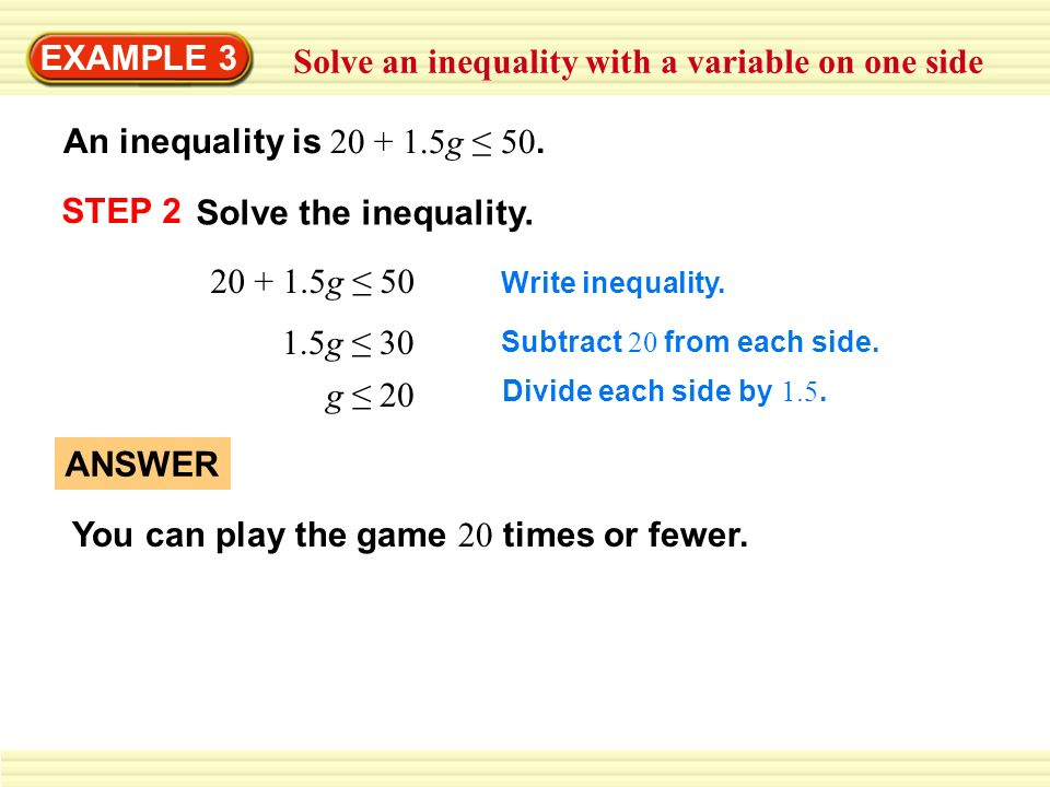 Solve an inequality with a variable on one side