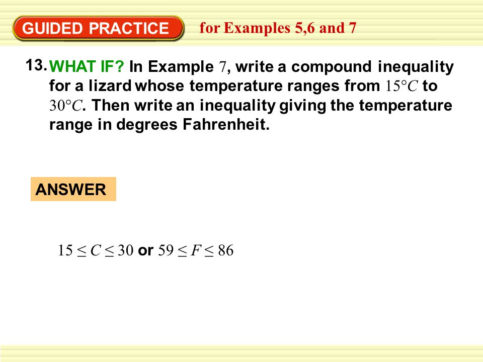 GUIDED PRACTICEfor Examples 5,6 and 7. 13.