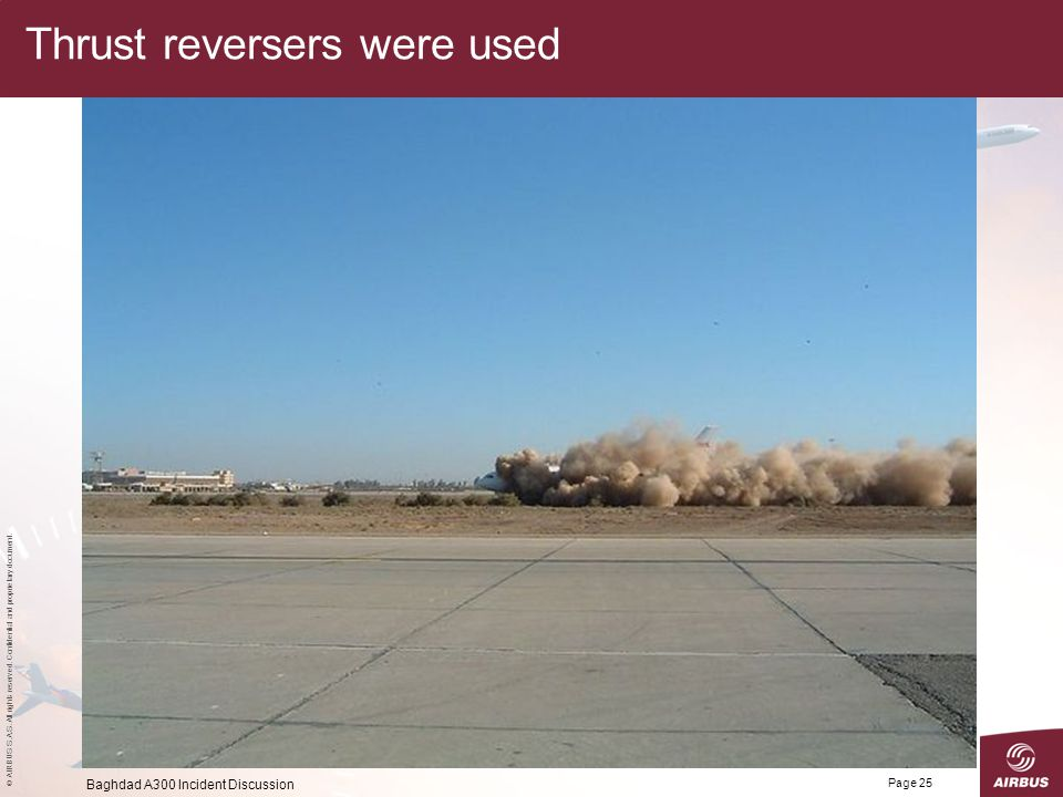 Thrust reversers were used