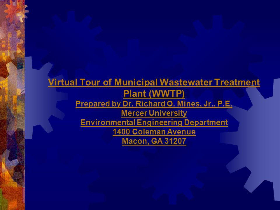 Virtual Tour of Municipal Wastewater Treatment Plant (WWTP) Prepared by Dr.