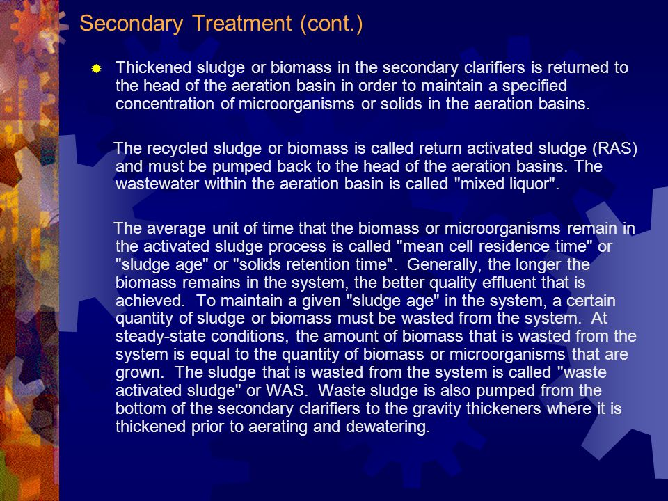 Secondary Treatment (cont.)