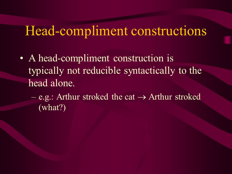 Head-compliment constructions