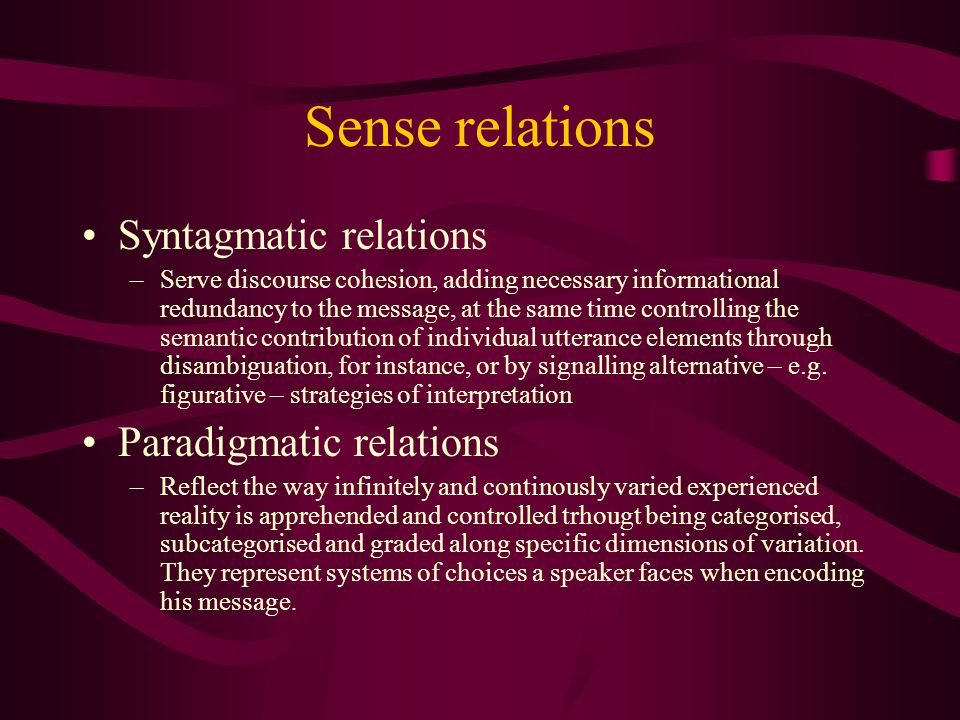 Sense relations Syntagmatic relations Paradigmatic relations