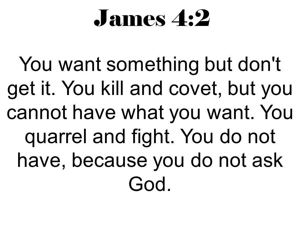 James 4:2