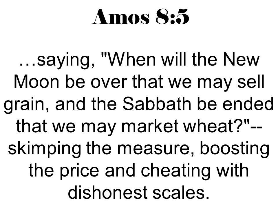 Amos 8:5