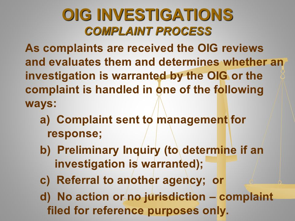 OIG INVESTIGATIONS COMPLAINT PROCESS