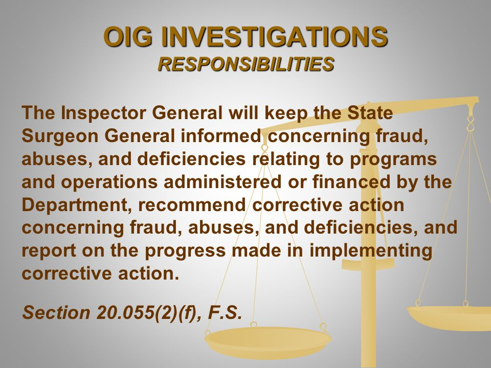 OIG INVESTIGATIONS RESPONSIBILITIES