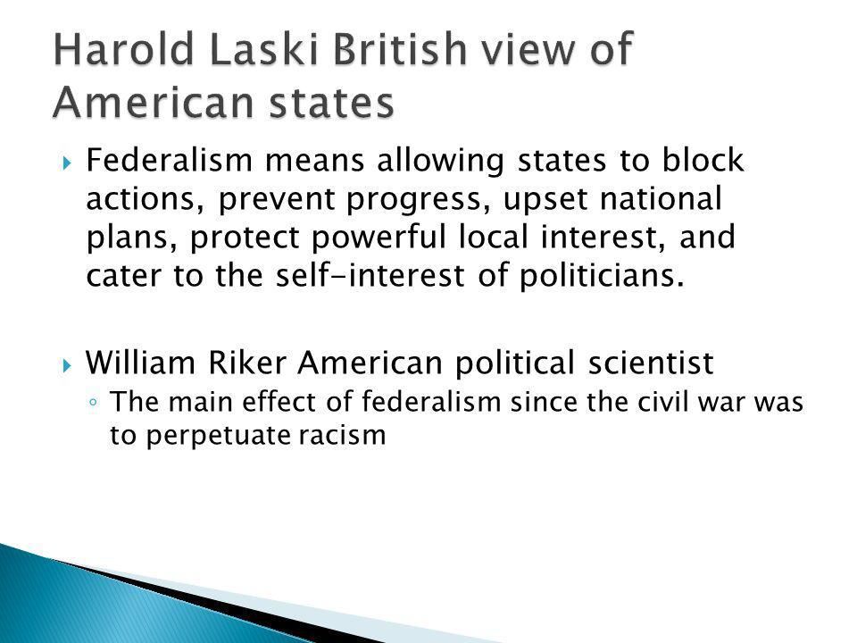 Harold Laski British view of American states