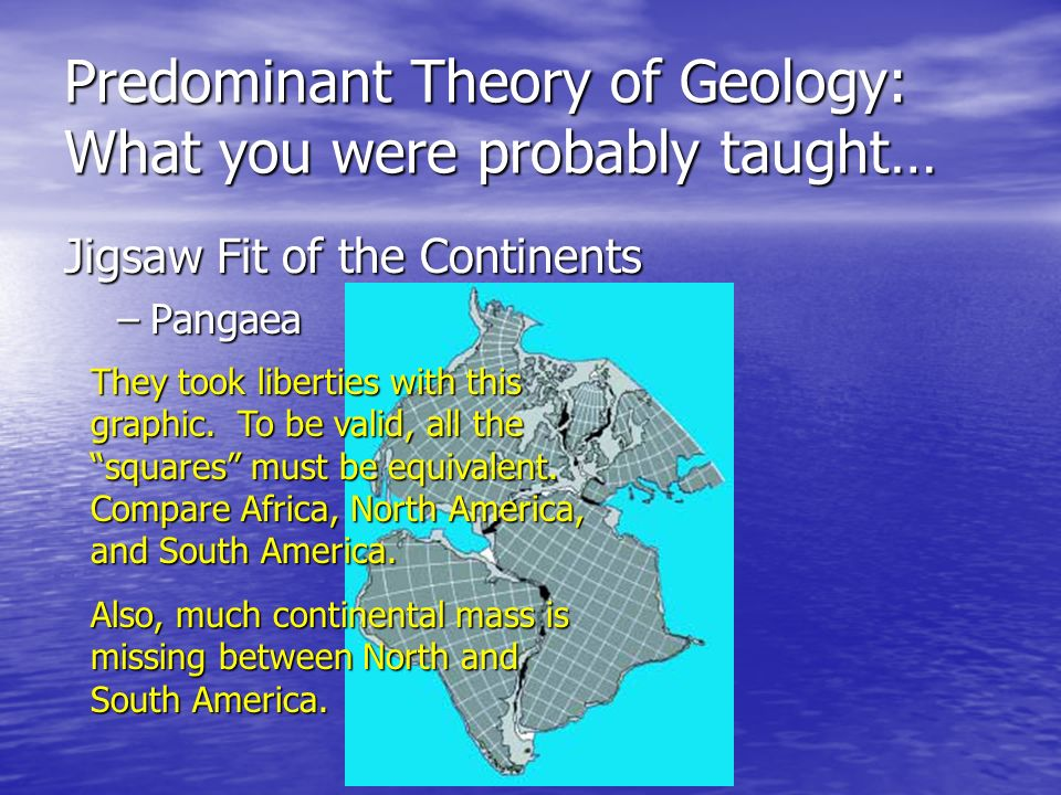 Predominant Theory of Geology: What you were probably taught…