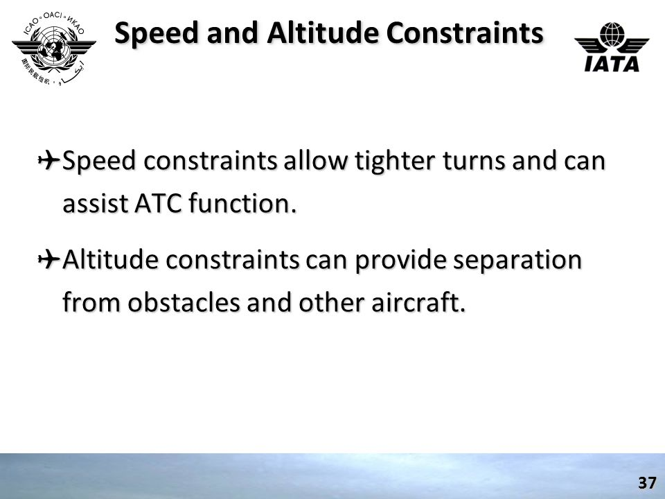 Speed and Altitude Constraints