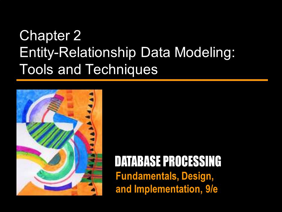 Chapter 2 Entity-Relationship Data Modeling: Tools and Techniques