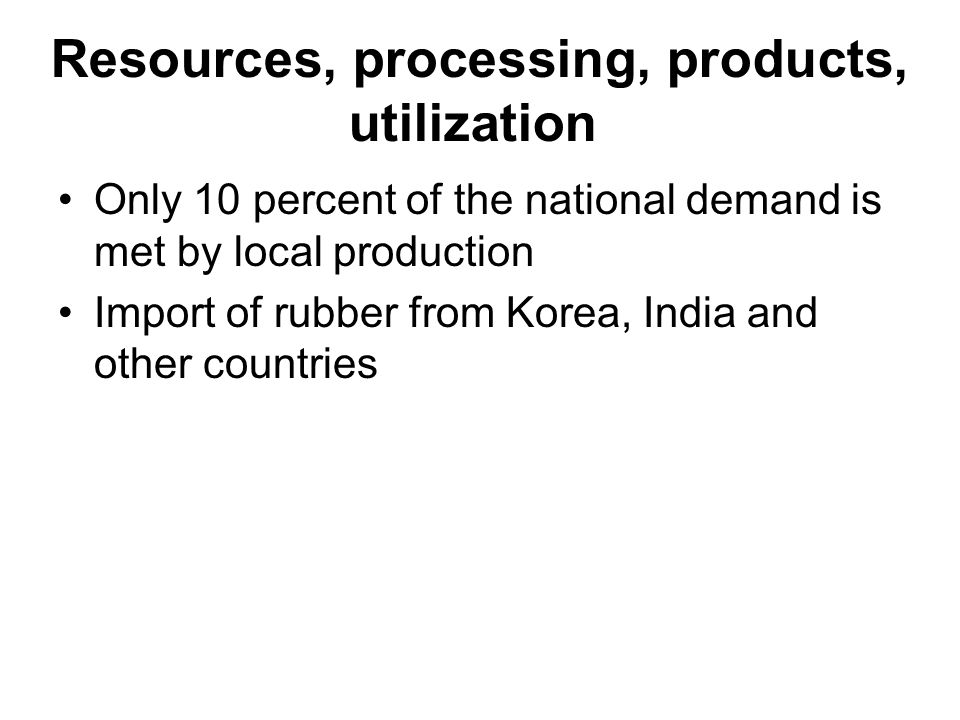 Resources, processing, products, utilization