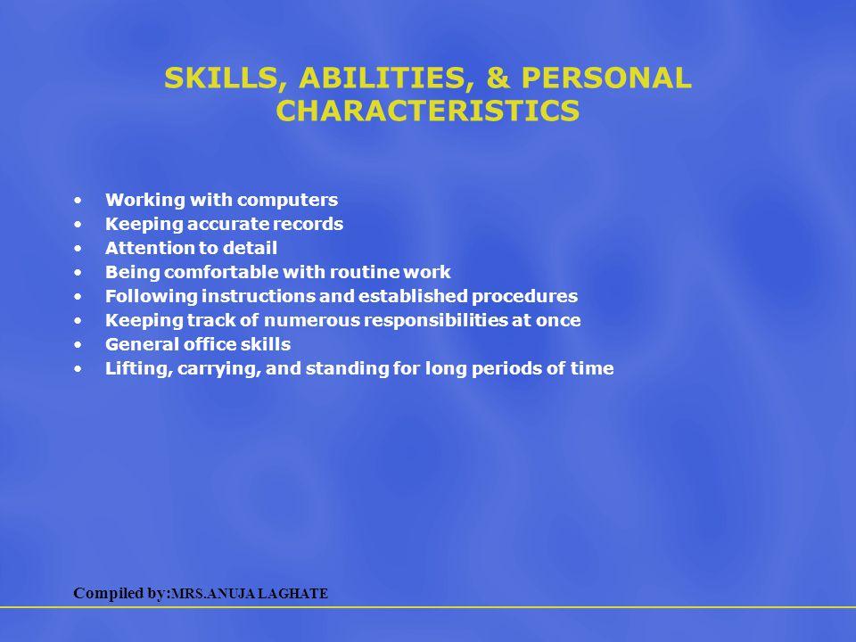 SKILLS, ABILITIES, & PERSONAL CHARACTERISTICS