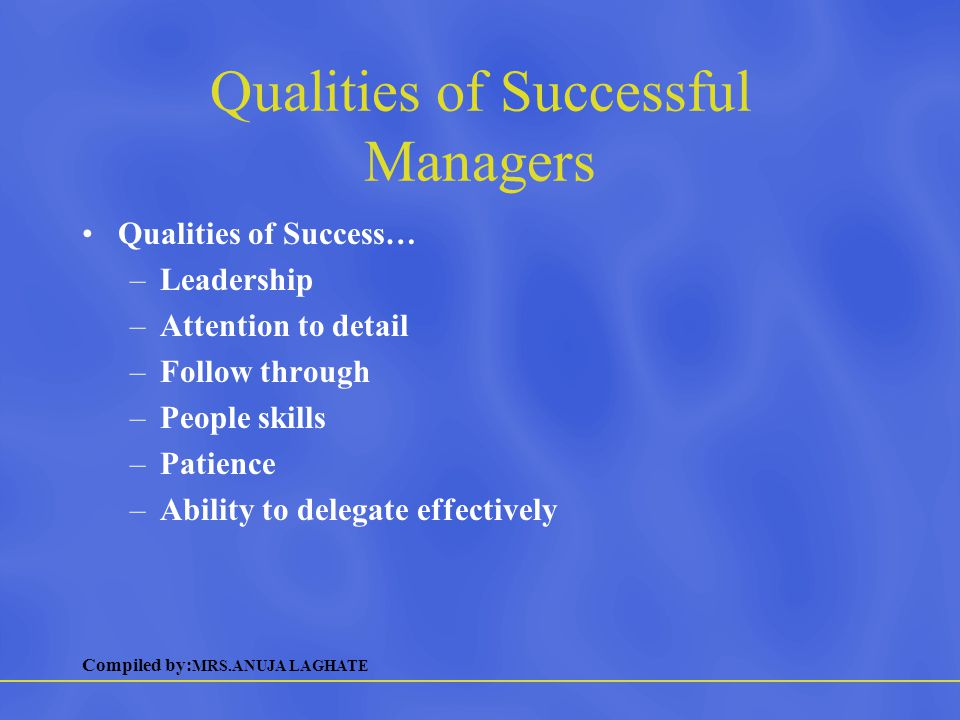 Qualities of Successful Managers