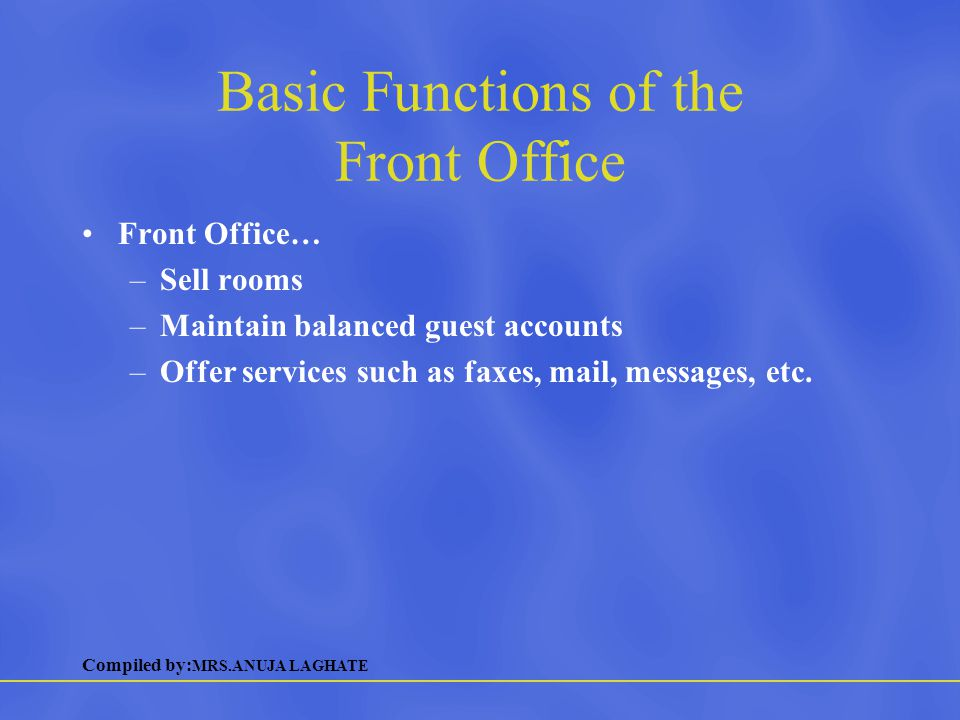 Basic Functions of the Front Office