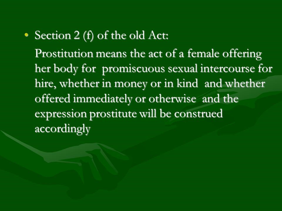 Section 2 (f) of the old Act: