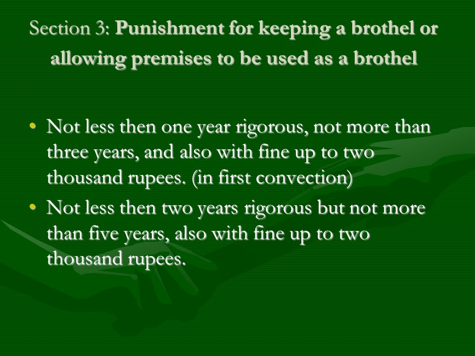 Section 3: Punishment for keeping a brothel or allowing premises to be used as a brothel