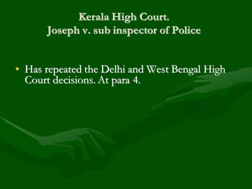 Kerala High Court. Joseph v. sub inspector of Police