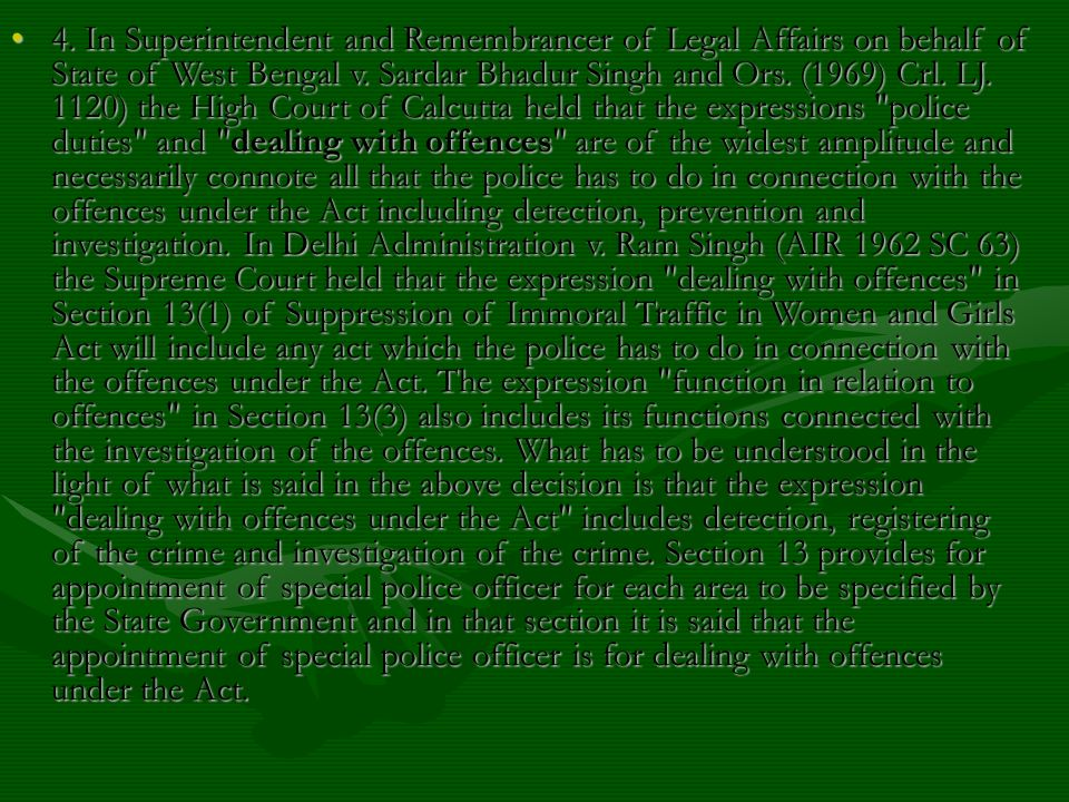 4. In Superintendent and Remembrancer of Legal Affairs on behalf of State of West Bengal v.