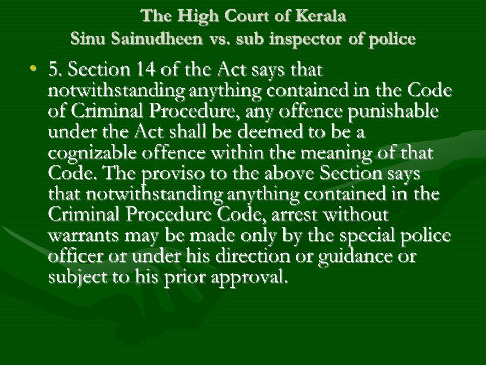 The High Court of Kerala Sinu Sainudheen vs. sub inspector of police