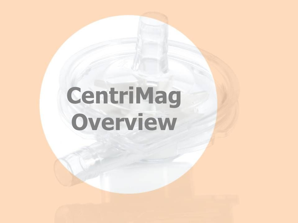 CentriMag Overview