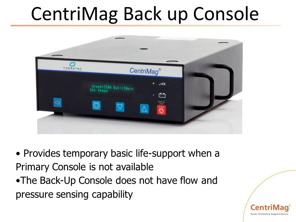 CentriMag Back up Console