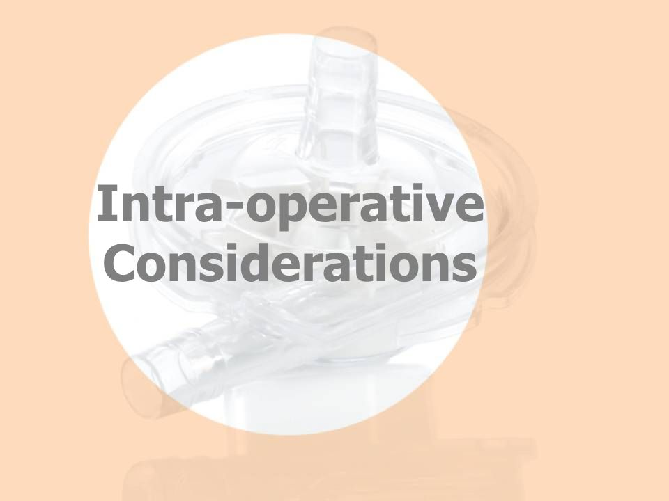 Intra-operative Considerations