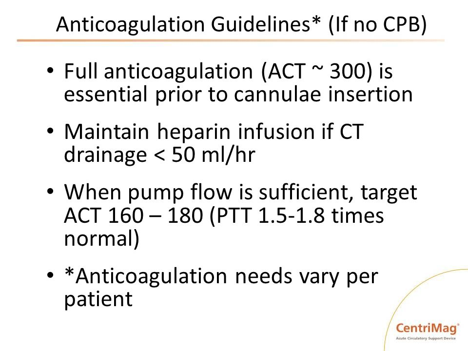 Anticoagulation Guidelines* (If no CPB)