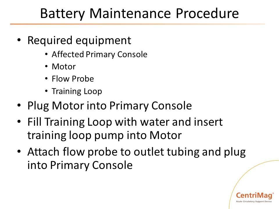 Battery Maintenance Procedure