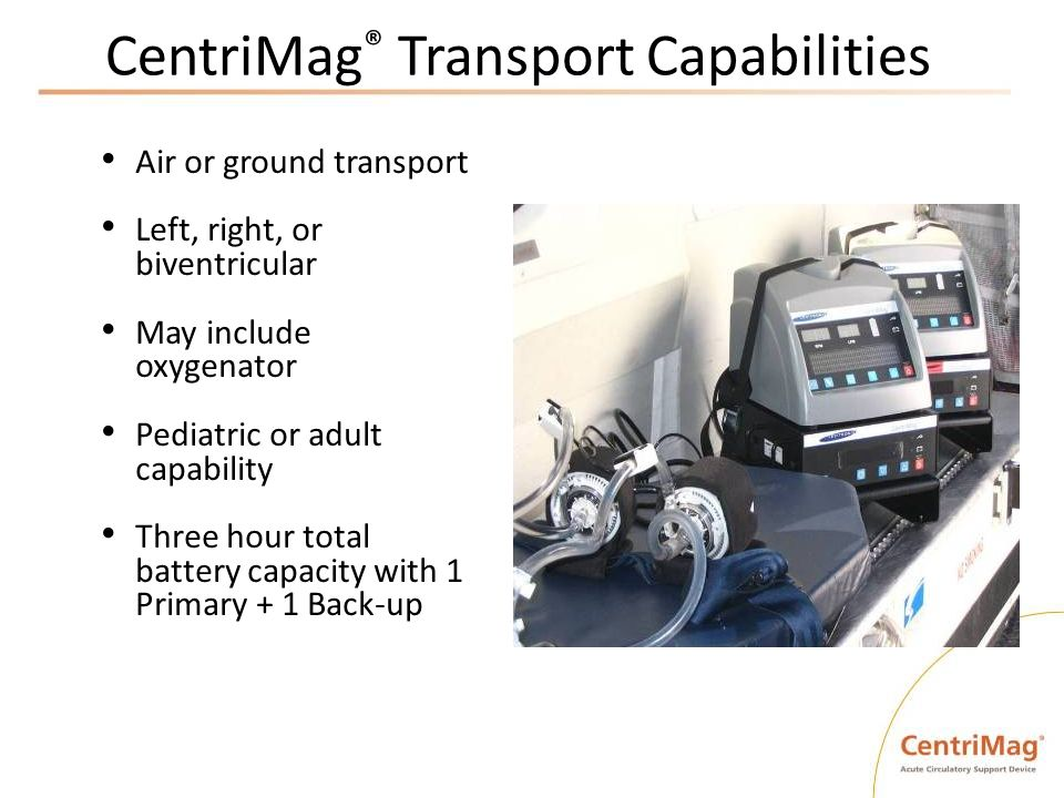 CentriMag® Transport Capabilities