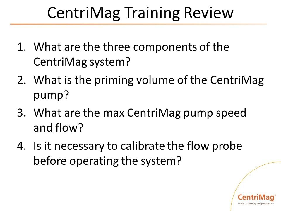CentriMag Training Review