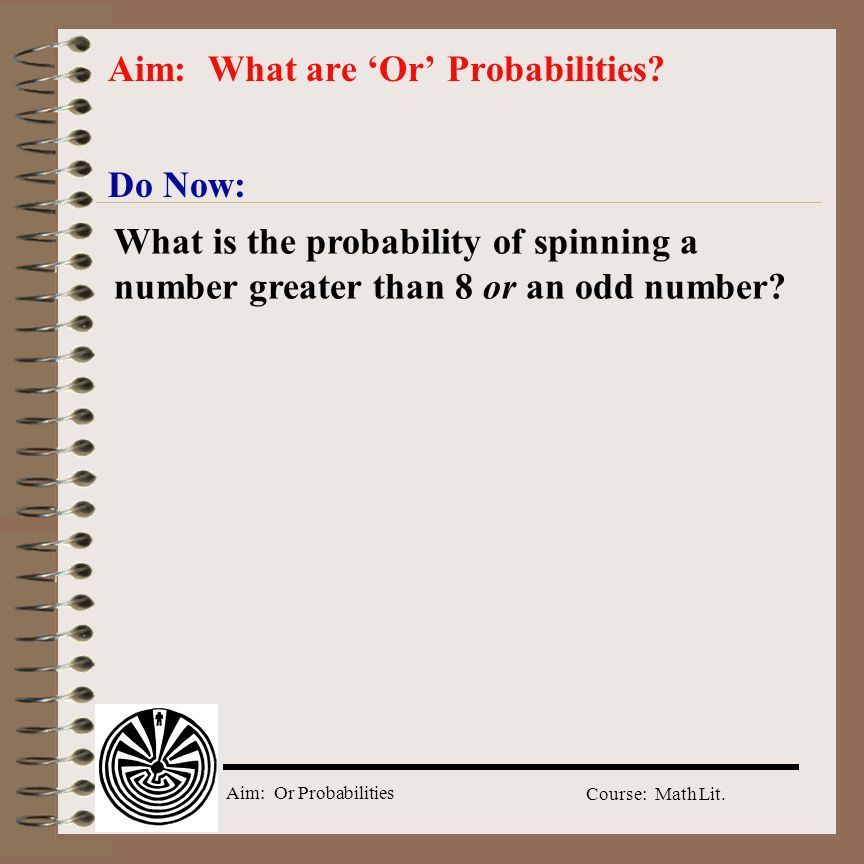 Aim: What are 'Or' Probabilities