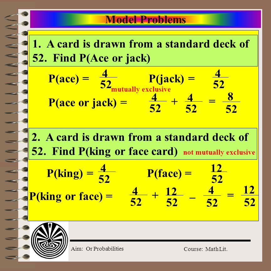 1. A card is drawn from a standard deck of 52. Find P(Ace or jack)