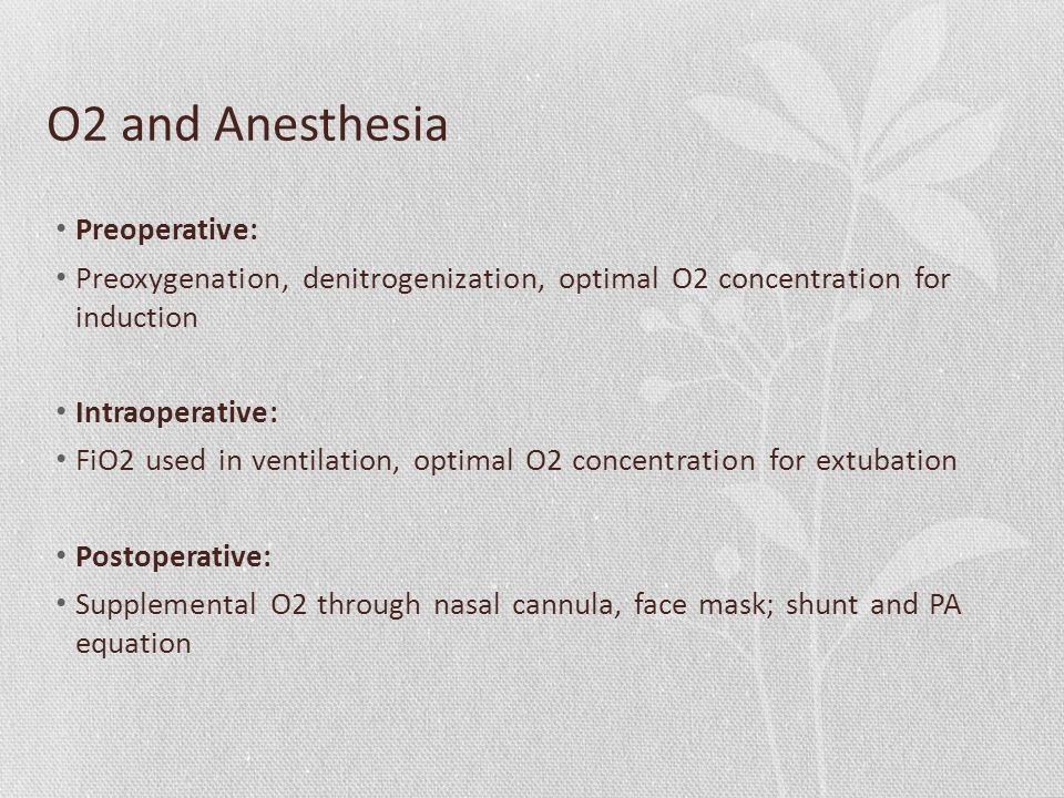 O2 and Anesthesia Preoperative: