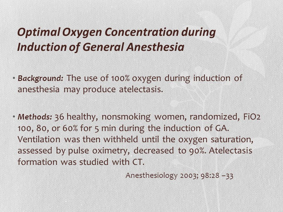 Optimal Oxygen Concentration during Induction of General Anesthesia