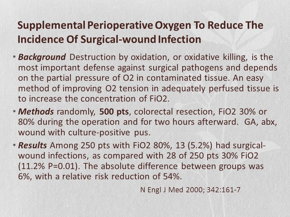 Supplemental Perioperative Oxygen To Reduce The Incidence Of Surgical-wound Infection