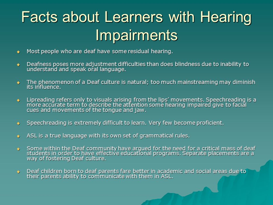 Facts about Learners with Hearing Impairments