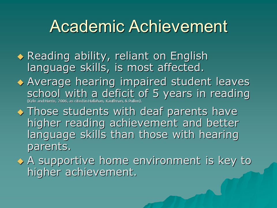 Academic AchievementReading ability, reliant on English language skills, is most affected.