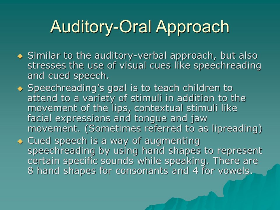 Auditory-Oral Approach