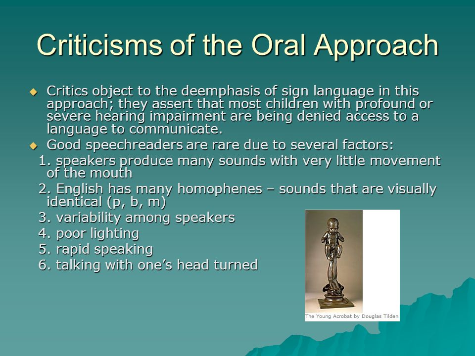 Criticisms of the Oral Approach